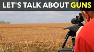 Let's Talk About Guns