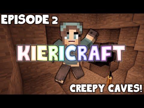 Minecraft - KieriCraft Ep  2 - CREEPY CAVE SOUNDS