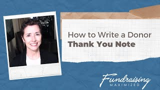 How to Write a Donor Thank You Note