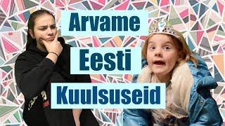 Arvame Eesti Kuulsuseid
