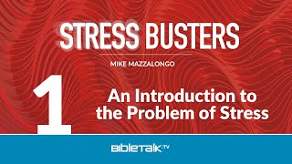An Introduction to the Problem of Stress