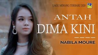 Download lagu Nabila Moure Antah Di Ma Kini Mp3