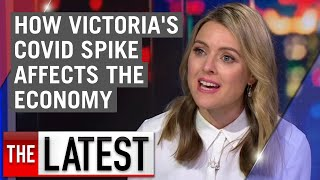 Coronavirus: How Victoria's COVID-19 spike could affect the national economy | 7NEWS