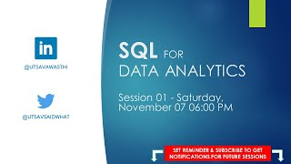 SQL for Data Analytics – Session 01 – Introduction