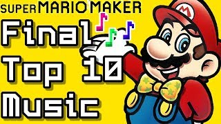Super Mario Maker FINAL TOP 10 Music Courses (Before Super Mario Maker 2)