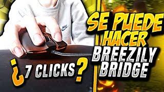 🤔¿SE PUEDE HACER BREEZILY BRIDGE con 7 CLICKS?🤔 - MrDeivid