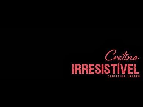 [Resenha] Cretino Irresistível - Christina Lauren (BLOG LEITORES COMPULSIVOS)