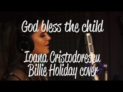 Ioana Cristodorescu – God bless the child [Cover In The Style Of Billie Holiday] Video