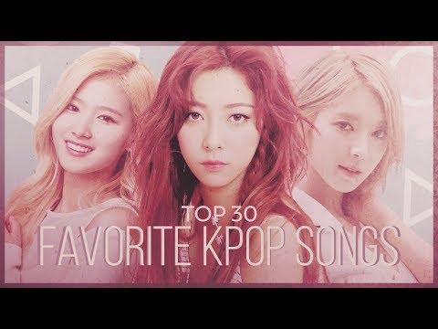 MY TOP 30 FAVORITE KPOP SONGS (300th Video)