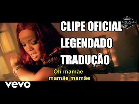 Rihanna - Man Down (Legendado/Tradução) (Clipe Oficial)