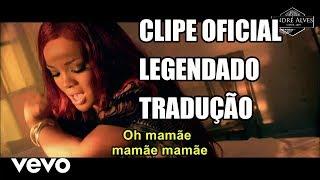 Rihanna   Man Down (LegendadoTradução) (Clipe Oficial)