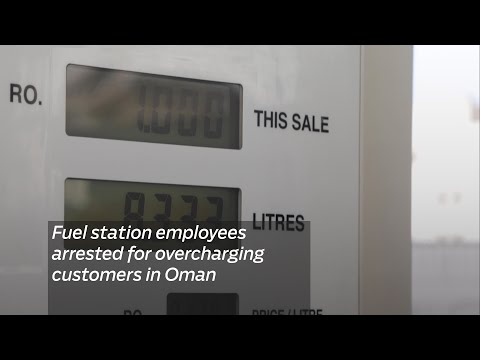 Fuel station employees arrested for overcharging customers in Oman