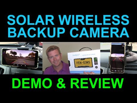 FenSens Backup Camera Solar Wireless License Plate Frame for Car Truck SUV Full Demo Review