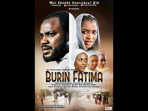 Download BURIN FATIMA 1&2 LATEST HAUSA MOVIES 2017
