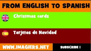 FROM ENGLISH TO SPANISH = Christmas cards