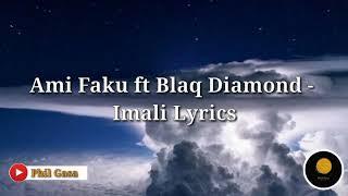 Ami Faku Ft Blaq Diamond   Imali Lyrics