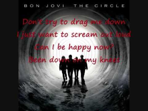 Happy Now ~Bon Jovi~ Circle with lyrics