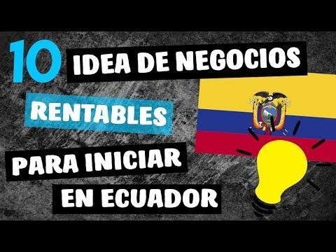 💡 10 Ideas de Negocios MÁS Rentables en ECUADOR 2019
