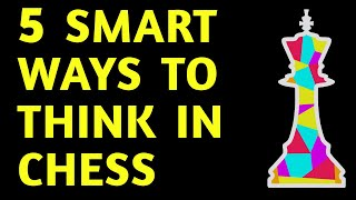 Chess Masterclass: 5 Step Thinking Strategy | Best Tips, Tactics, Moves & Ideas for Beginners