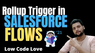 Rollup Trigger via Salesforce Record Triggered Flow - Trigger without code