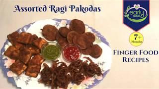 Ragi/Naachni Veggie Assorted Pakodas | Healthy Snack Food For Kids | Early Foods