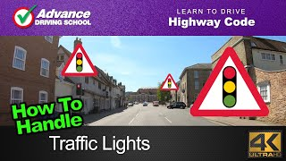 How To Handle Traffic Lights  |  Learn to drive: Highway Code