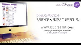 Aprende a editar tu perfil de 123 Dream it