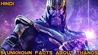Top 5 Unknown Facts About Thanos | Marvel Fan