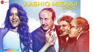 Aashiq Mizaaj Lyrics   The Shaukeens   Aman   - YouTube