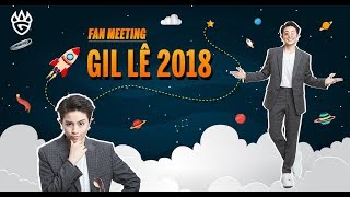 GIL LE FANMEETING 2018 | HCM CITY