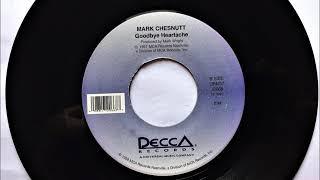 Goodbye Heartache , Mark Chesnutt , 1997