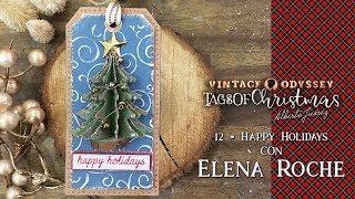 Tags Of Christmas: Tag 12 Con Elena Roche De Pega Papel O Tijeras
