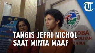 Sambil Menangis, Jefri Nichol Sampaikan Permintaan Maaf kepada Keluarga