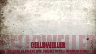 Celldweller Welcome To The End Celldweller vs Paul Venkman Remix