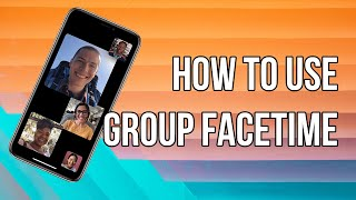 How to Use Group FaceTime on iPhone