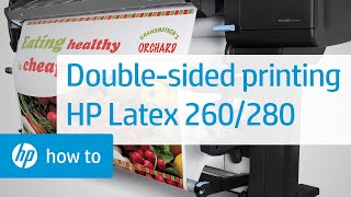 Double-sided Printing - HP Latex 260 And 280 (Designjet L26500 And L28500) Printers