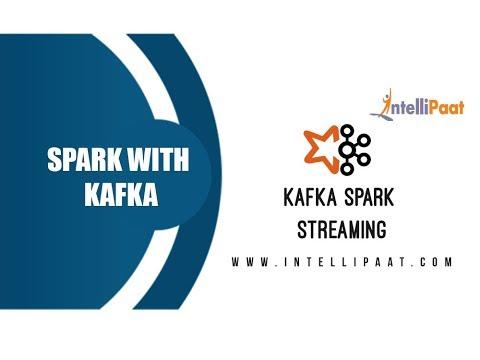 Kafka Spark Streaming