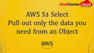 AWS S3 Select Demo   Query Data from S3 Object   S3 Select Tutorial   Java Home Cloud