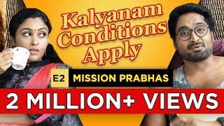 Kalyanam - Conditions Apply | Episode 2 - 'Mission Prabhas' | Mirchi Senthil & Sreeja