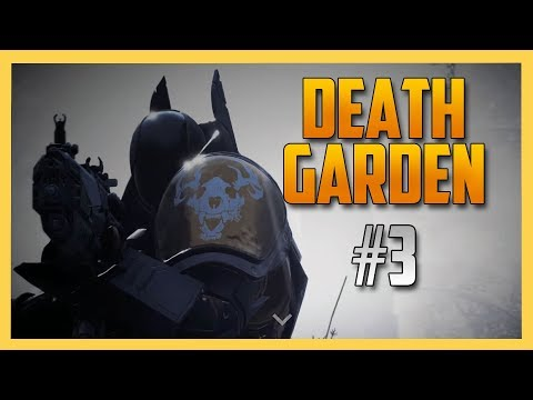 Death Garden #3 - The STRUGGLE