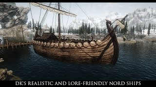 TES V - Skyrim Mods: DK's Realistic and Lore-Friendly Nord Ships
