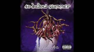 40 Below Summer - A Season in Hell