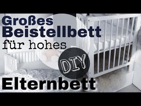 Großes Beistellbett für hohes Elternbett selbst bauen│DIY│UnPeuDeMoi