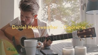 Cigarettes - Daniel Merriweather cover by Robin Hedlund (songs I wish I wrote #2)