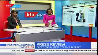 Press review with Political Analyst-Deckillah Omukoba