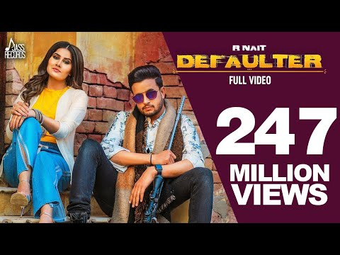 Defaulter | (Full HD) | R Nait & Gurlez Akhtar | Mista Baaz | New Latest Songs 2019 | Latest  Songs