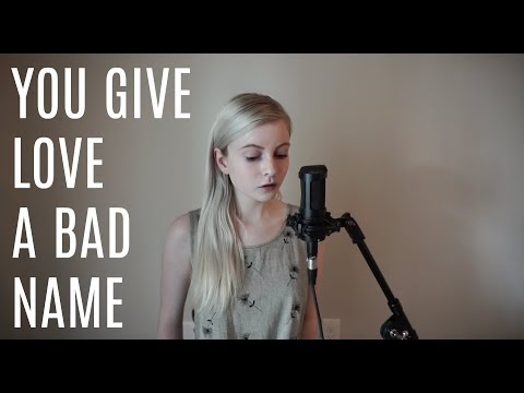 You Give Love A Bad Name - Bon Jovi (Holly Henry Cover)