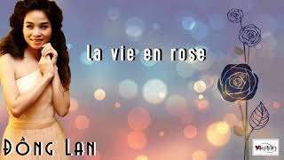 LA VIE EN ROSE - ĐỒNG LAN - OFFICAL