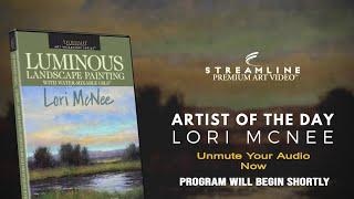"Lori McNee ""Luminous Landscape Painting""   **FREE OIL LESSON VIEWING**"