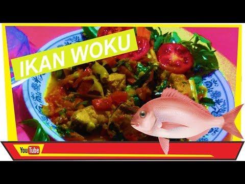 Video RESEP RAHASIA DAPUR IBU KOES ( IKAN WOKU )